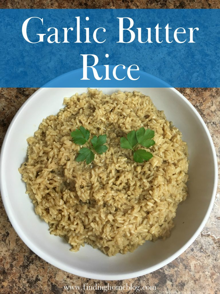 Garlic Butter Rice | Finding Home Blog