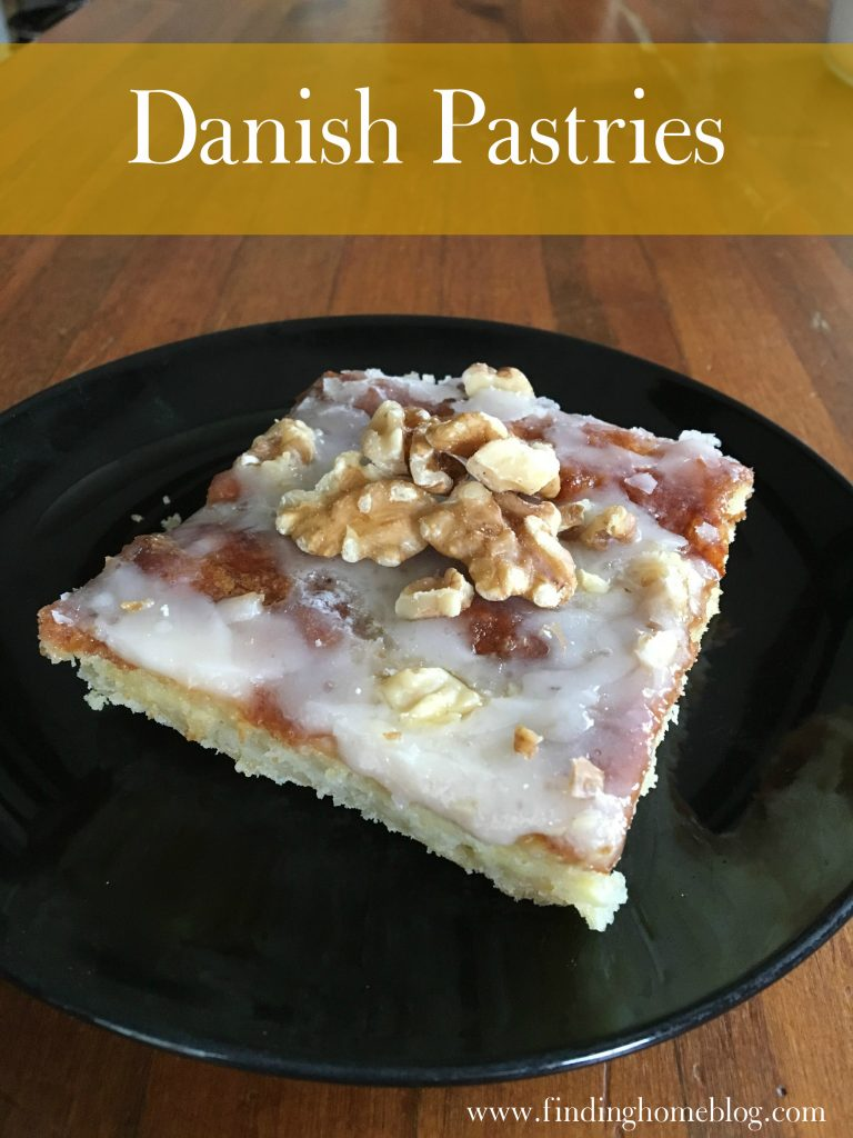 Danish Pastries | Finding Home Blog