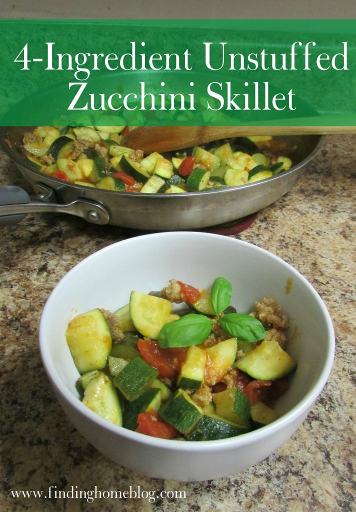 4-Ingredient Unstuffed Zucchini Skillet | Finding Home Blog