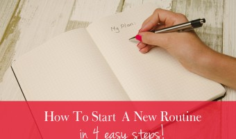 How To Start A New Routine
