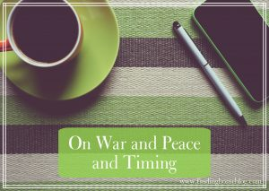 War and Peace | Finding Home Blog