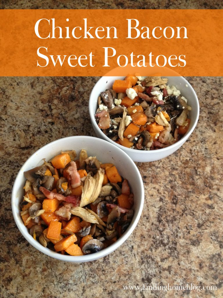 Chicken Bacon Sweet Potatoes | Finding Home Blog