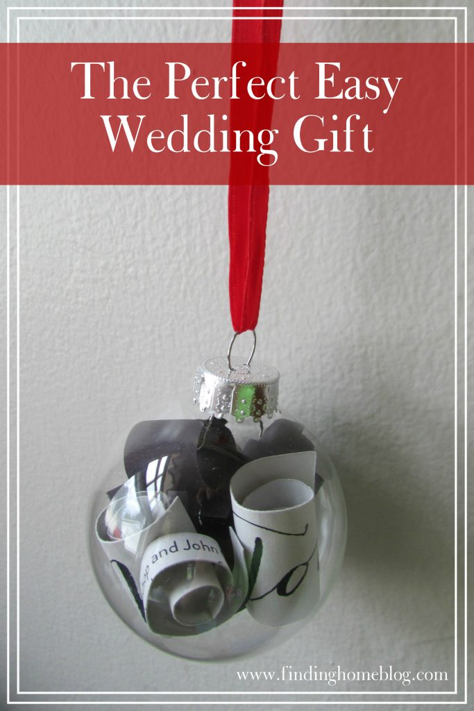 Wedding Gift Ornament | Finding Home Blog