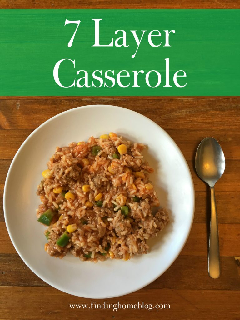 7 Layer Casserole | Finding Home Blog