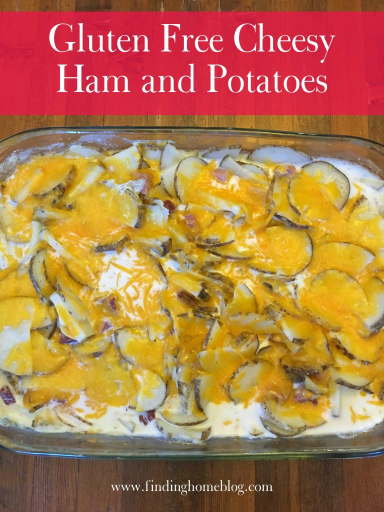 Gluten Free Cheesy Ham and Potatoes | Finding Home Blog