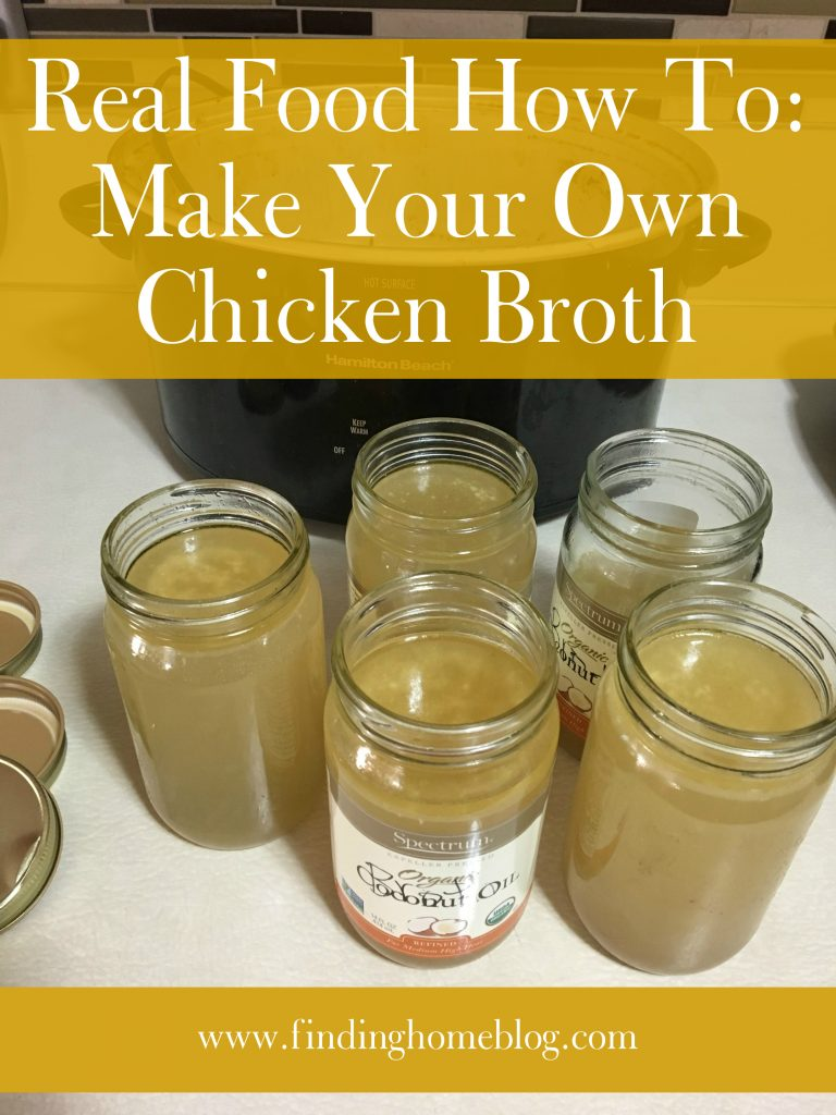 Real Food How To: Make Your Own Chicken Broth | Finding Home Blog