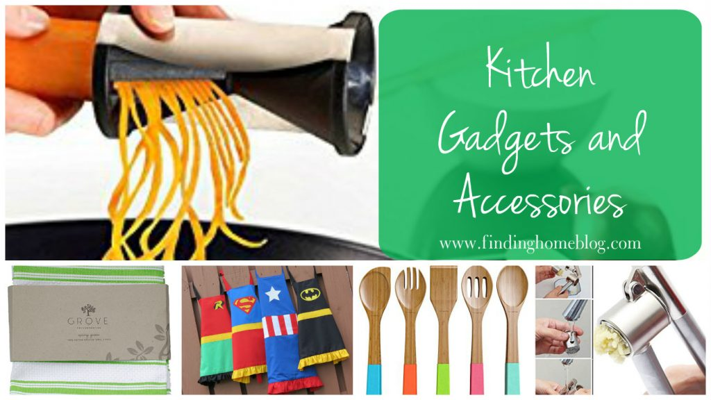 Kitchen Gadgets and Accessories | Finding Home Blog