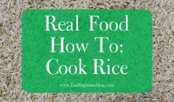 Real Food How To: Cook Rice