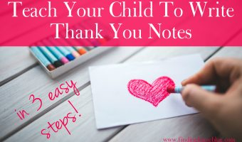 Teach Your Child To Write Thank You Notes
