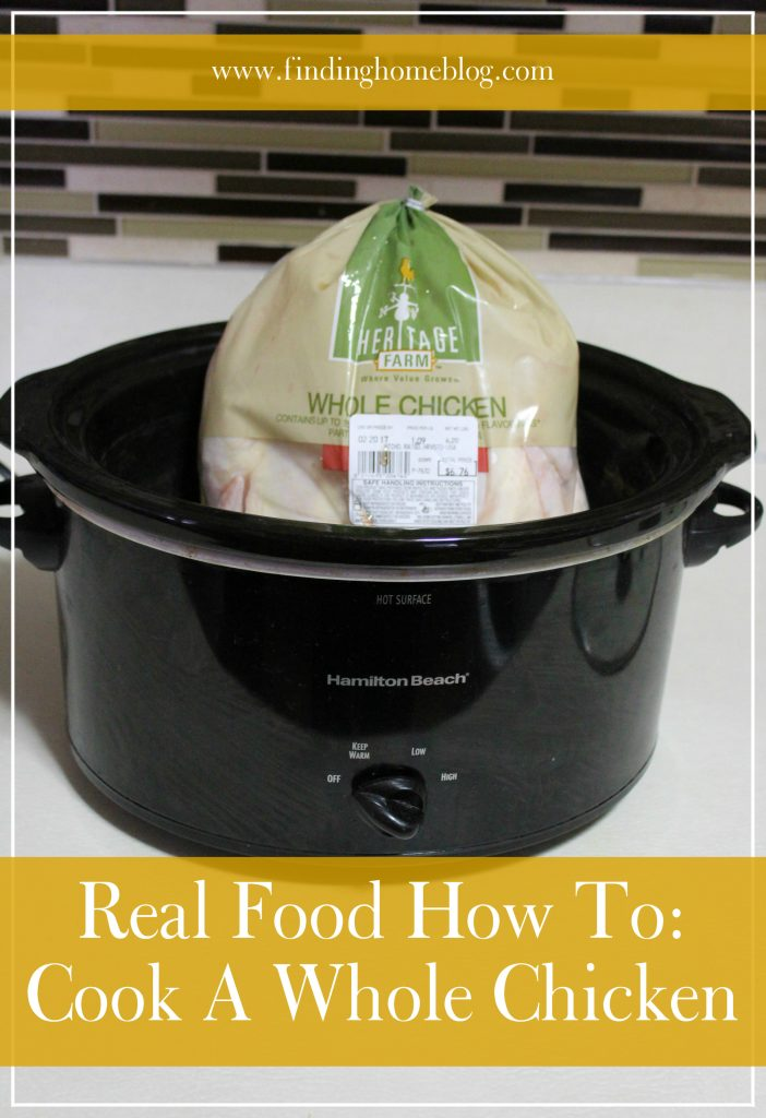 Real Food How To: Cook A Whole Chicken (Plus My Favorite Chicken Recipes!)