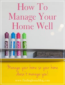 How To Manage Your Home Well