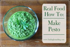 Real Food How To: Make Pesto