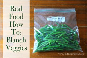 Real Food How To: Blanch Veggies
