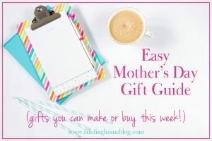 Easy Mother's Day Gift Guide