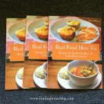Real Food How To Is Here!