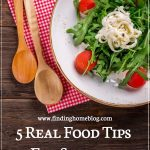 5 Real Food Tips For Summer