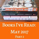 Books I've Read: May 2017 (Part 2)