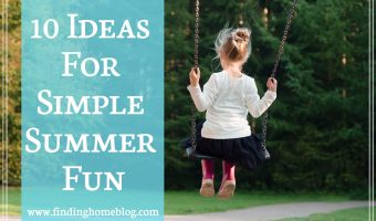 10 Ideas For Simple Summer Fun