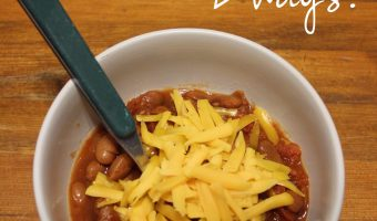 Recipe: Simple Chili (2 Ways!)