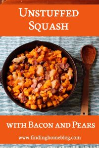 Recipe: Unstuffed Squash with Bacon and Pears