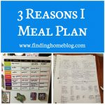 3 Reasons I Meal Plan