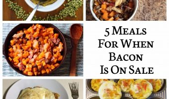 5 Meals For When Bacon Is On Sale