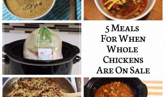 5 Meals For When Whole Chickens Are On Sale