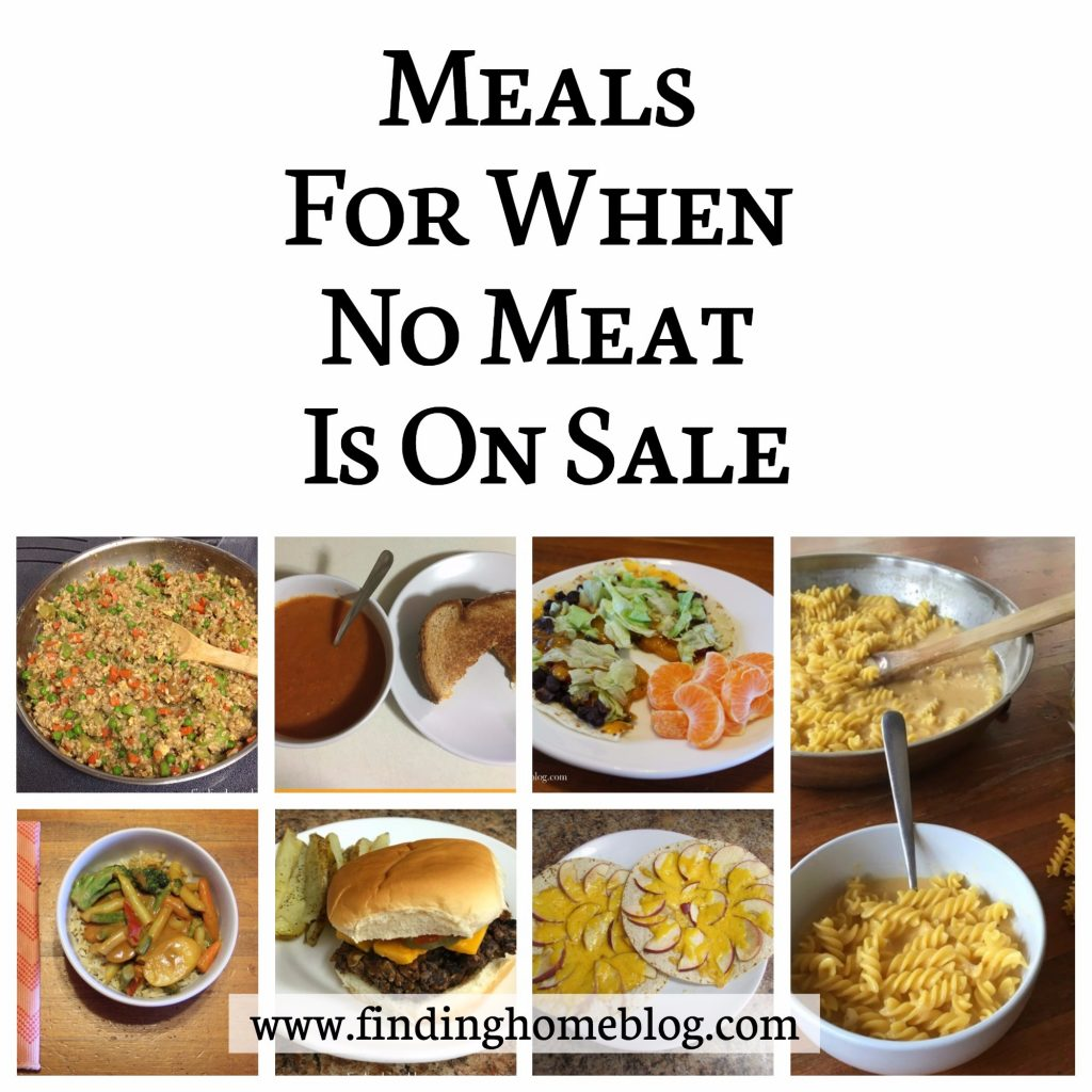 Meals For When No Meat Is On Sale