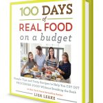 100 Days of Real Food On A Budget (Plus Weeknight Chicken Tandoori Recipe!)