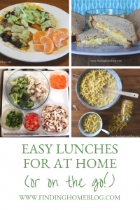 Easy Lunches For At Home (Or On The Go!)