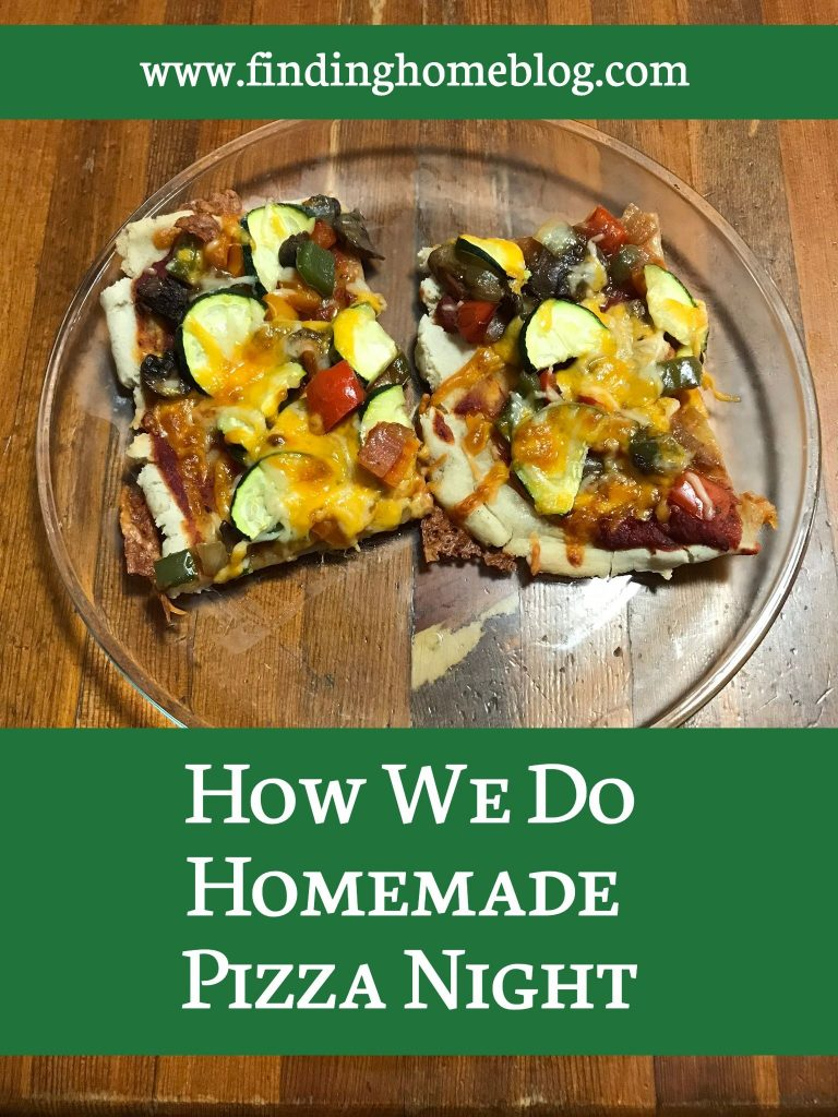 How We Do Homemade Pizza Night | Finding Home Blog