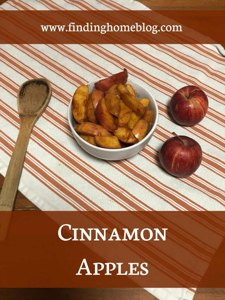 Cinnamon Apples | Finding Home Blog