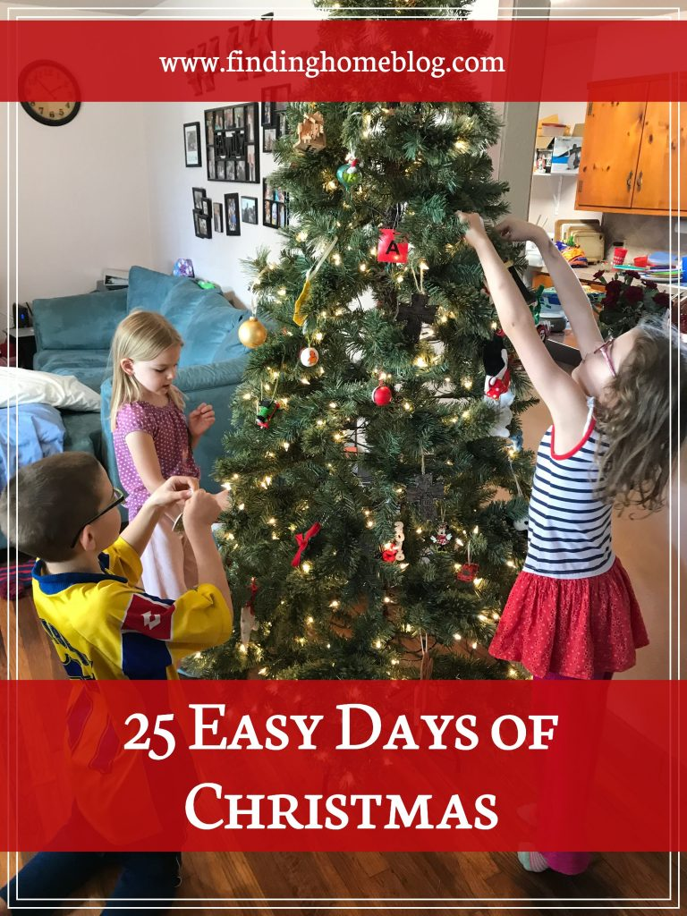 Easy 25 Days of Christmas | Finding Home Blog