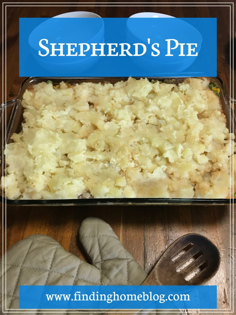 Shepherd's Pie | Finding Home Blog