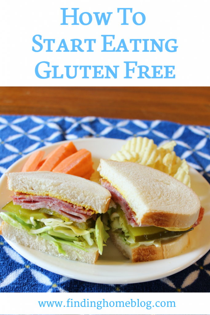 How To Start Eating Gluten Free | Finding Home Blog