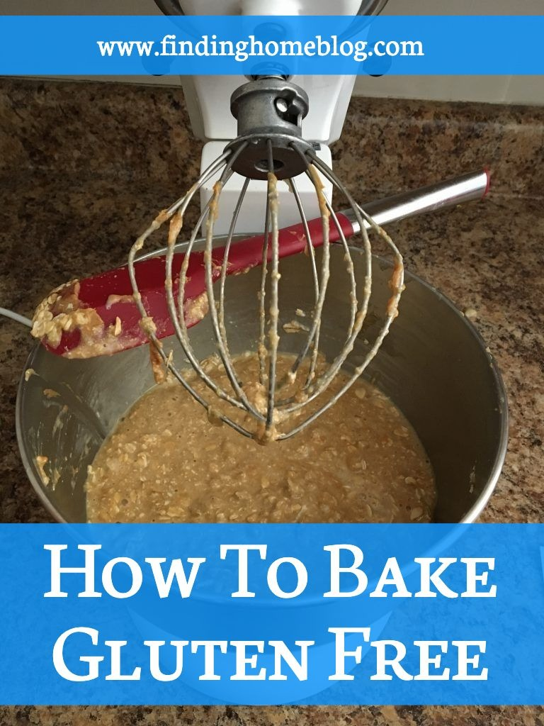 How to Bake Gluten Free | Finding Home Blog