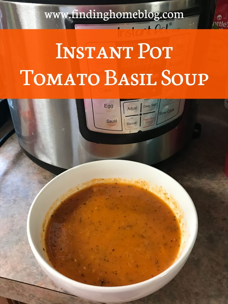 Instant Pot Tomato Basil Soup | Finding Home Blog